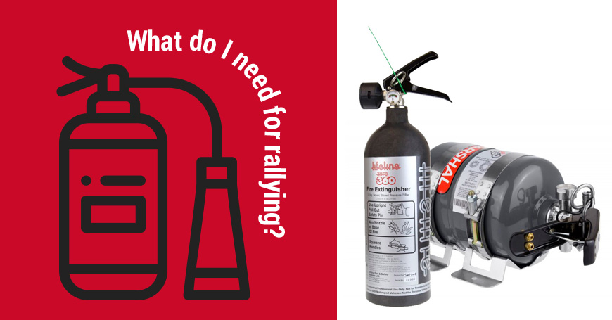 Fire Safety for Rallying – What do I need?
